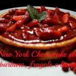 New York cheesecake con lamponi e rabarbaro
